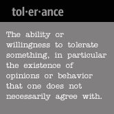 Tolerance? Really?